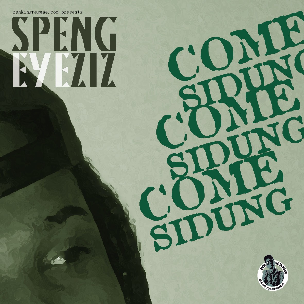 Speng Eyeziz - Come Siddung